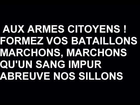 La marseillaise ( French National Anthem // Hymne national de la France )