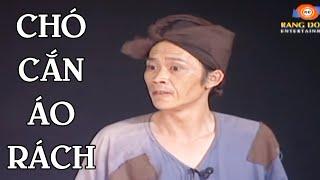 Hoài Linh - Chí Tài   Chó Cắn Áo Rách   Hài Kịch Việt Nam Cười Bể Bụng