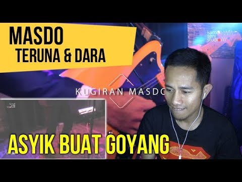 MASDO - TERUNA & DARA || MV REACTION #111
