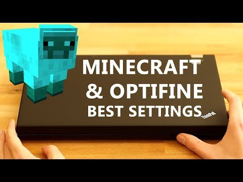 Minecraft best settings for low end systems & Optifine