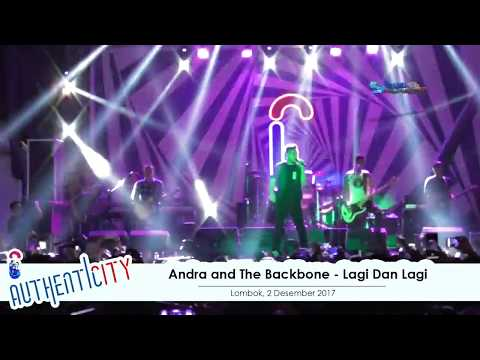 Andra and The Backbone - Lagi dan Lagi | Authenticity - Lombok