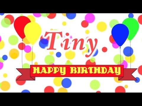 Happy Birthday Tiny Song