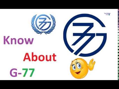 G-77 के बारे में जाने [KNOW ABOUT G-77]