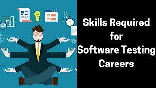 Skills Required for Software Testing Career