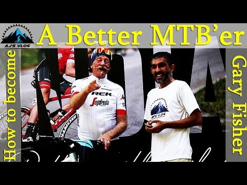 How To Be A Better MTB'er With Gary Fisher - Exclusive Interview By AjsvLog - Indian Cycling Vlog