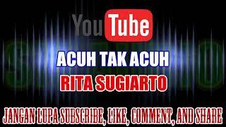 Gambar cover Karaoke DJ Kn7000 Tanpa Vokal | Acuh Tak Acuh - Rita Sugiarto HD