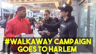 #Walkaway Campaign Goes To Harlem. Here&#39s What Residents Had To Say About The Democrati ...