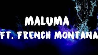 MALUMA FT FRENCH MONTANA GPS LETRA LYRIC OFICIAL