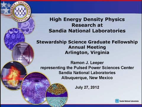 DOE NNSA SSGF 2012: High Energy Density Physics Research at Sandia National Laboratories