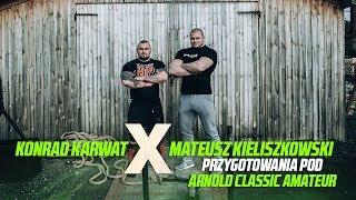 Konrad Karwat x Mateusz Kieliszkowski przygotowania pod Arnold Classic Amateur