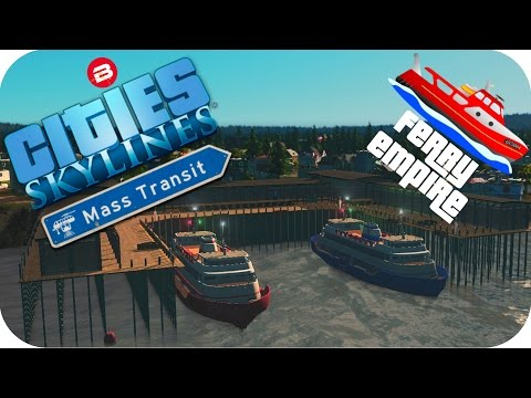 Cities Skylines Gameplay: NO ROADS FORCE FERRY USE Cities: Skylines MASS TRANSIT DLC Ferry Empire #5