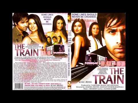 The Train  Zindagi Train hai  Shaan