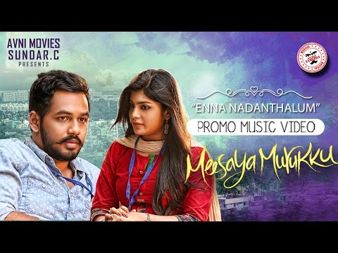 Meesaya Murukku - Enna Nadanthalum (Promo Music Video) | Hiphop Tamizha Ft. Kaushik Krish