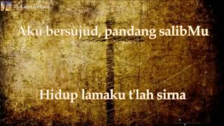 [Lirik Rohani] Franky Sihombing - Pandang SalibMu