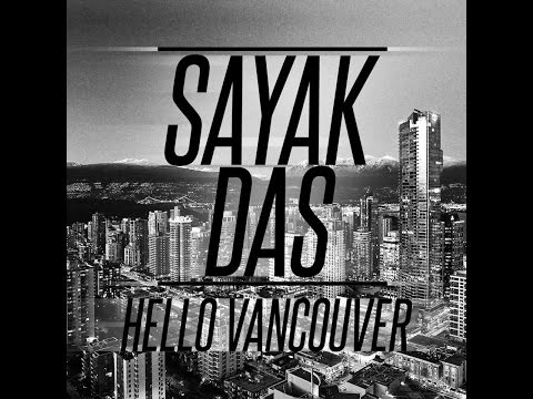 Sayak Das - Hello Vancouver (Acoustic)