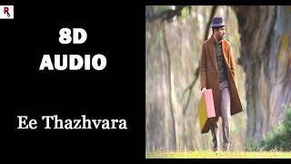 ee-thazhvara-8d-song-athiran-p-s-jayhari-harishankar
