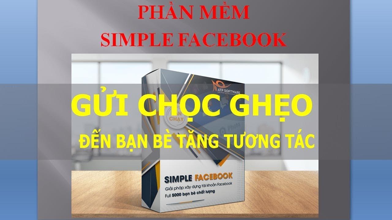 [Video 13] Simple Facebook - Gửi Chọc Ghẹo Bạn Bè Tăng Tương Tác