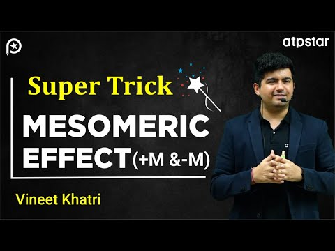 Super trick for Mesomeric effect ( +M and -M) - By Vineet Khatri