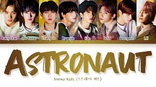 Stray Kids Astronaut Lyrics (스트레이 키즈 Astronaut 가사) [Color Coded Lyrics/Han/Rom/Eng]