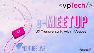 #13 UX transversality within Veepee - eMeetup screenshot 2