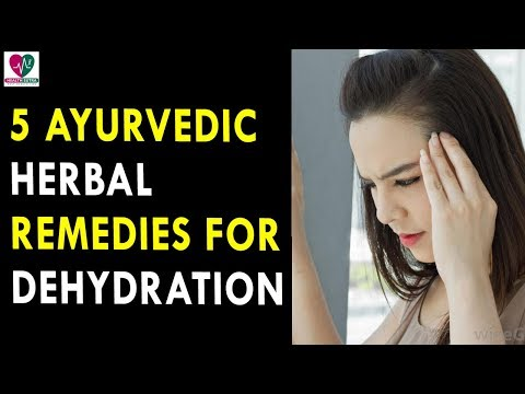 5 Ayurvedic Herbal Remedies for Dehydration - Health Sutra - Best Health Tips