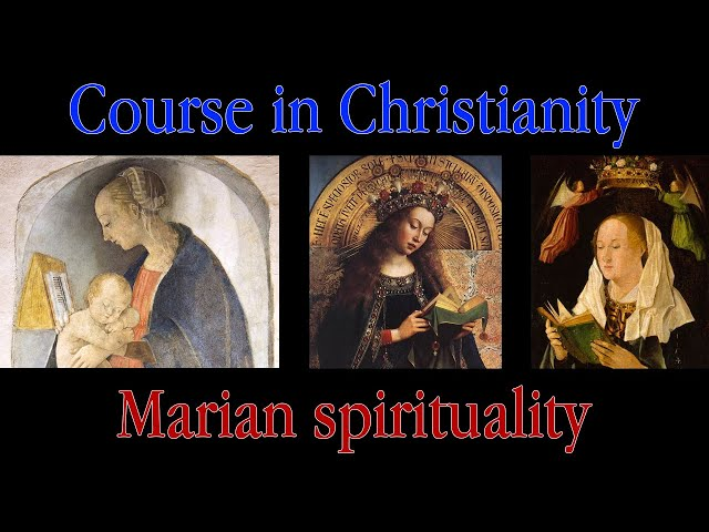Course in Christianity - Marian Spirituality