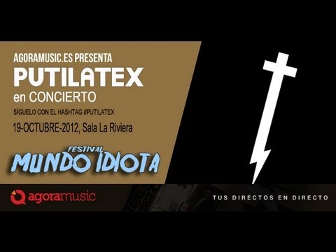 Putilatex en concierto en Mundo Idiota