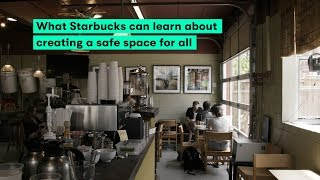 What Starbucks can learn about creating spaces of inclusivity