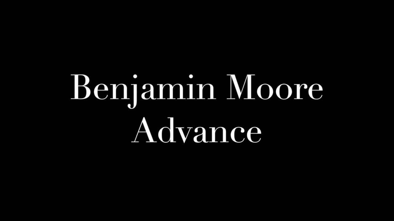 Benjamin Moore Advance Easy to Spread Paint  YouTube