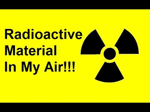 Radioactive Material in My Air?
