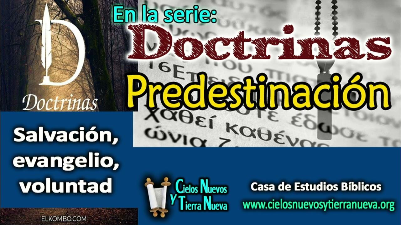 Evangelio, Salvación ¿Predestinación?