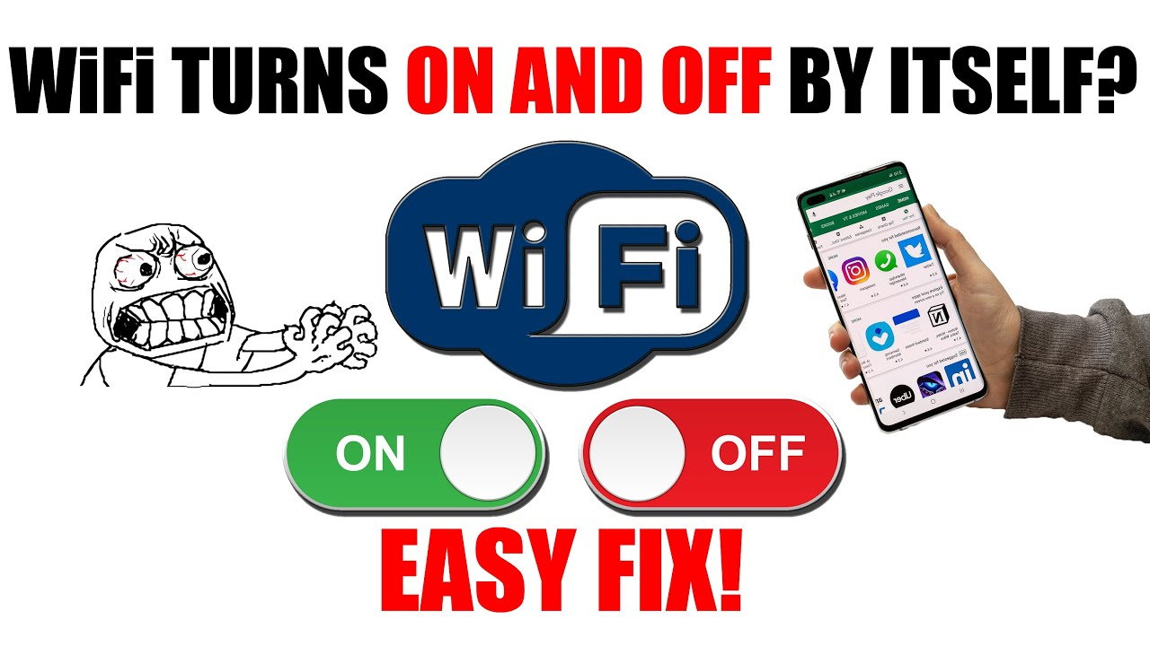 How to fix WiFi problem when it's turning on off automatically and  disconnect by itself on Android