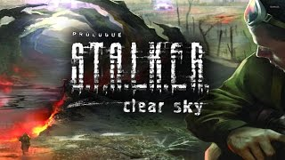 S.T.A.L.K.E.R.: Clear Sky. Full campaign. 23 hours