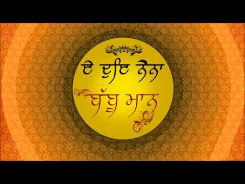 Babbu Maan - E Doye Naina   Audio Teaser