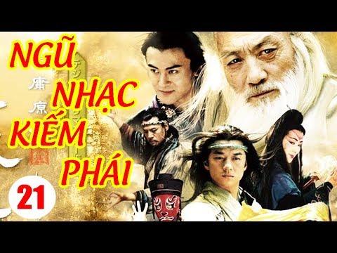 Ngũ Nhạc Kiếm Phái - Tập 21 | Phim Kiếm Hiệp Trung Quốc Hay Nhất - Phim Bộ Thuyết Minh