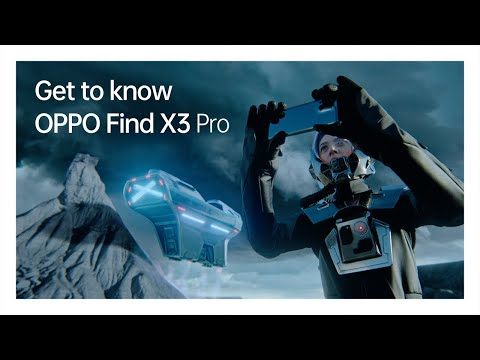 OPPO Find X3 Pro | Discover the Wonders of Tomorrow