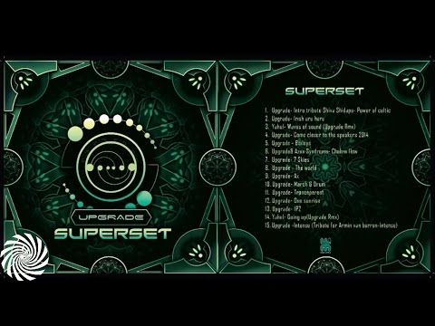Upgrade- Psytrance Super Set [Free Download]