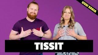 Tissit | KROPPAHOMMAT w/ TOMMI JA EMMA