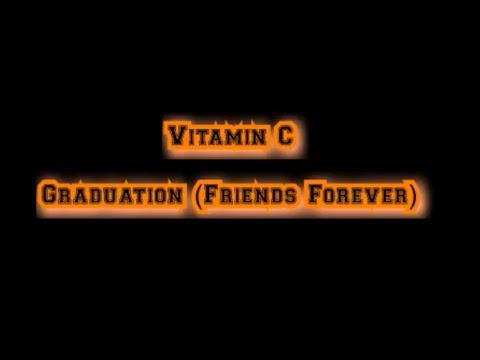 Vitamin C - Graduation (Friends Forever) [Lyric Video]