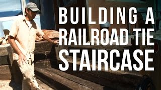 Adding A Railroad Tie Staircase To An Existing Patio