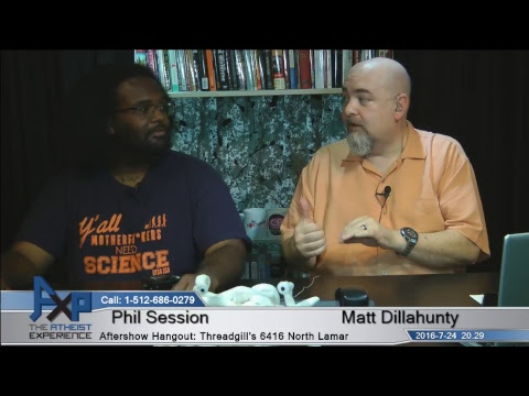 Atheist Experience 20.29 with Matt Dillahunty and Phil Session