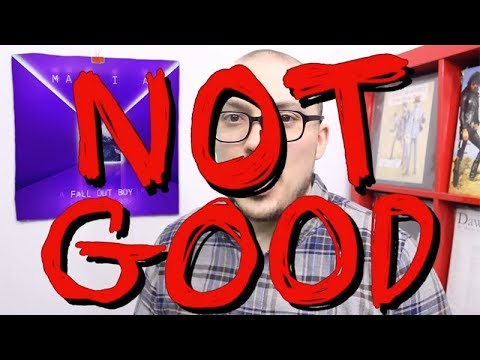 Fall Out Boy's Mania: NOT GOOD Mp3
