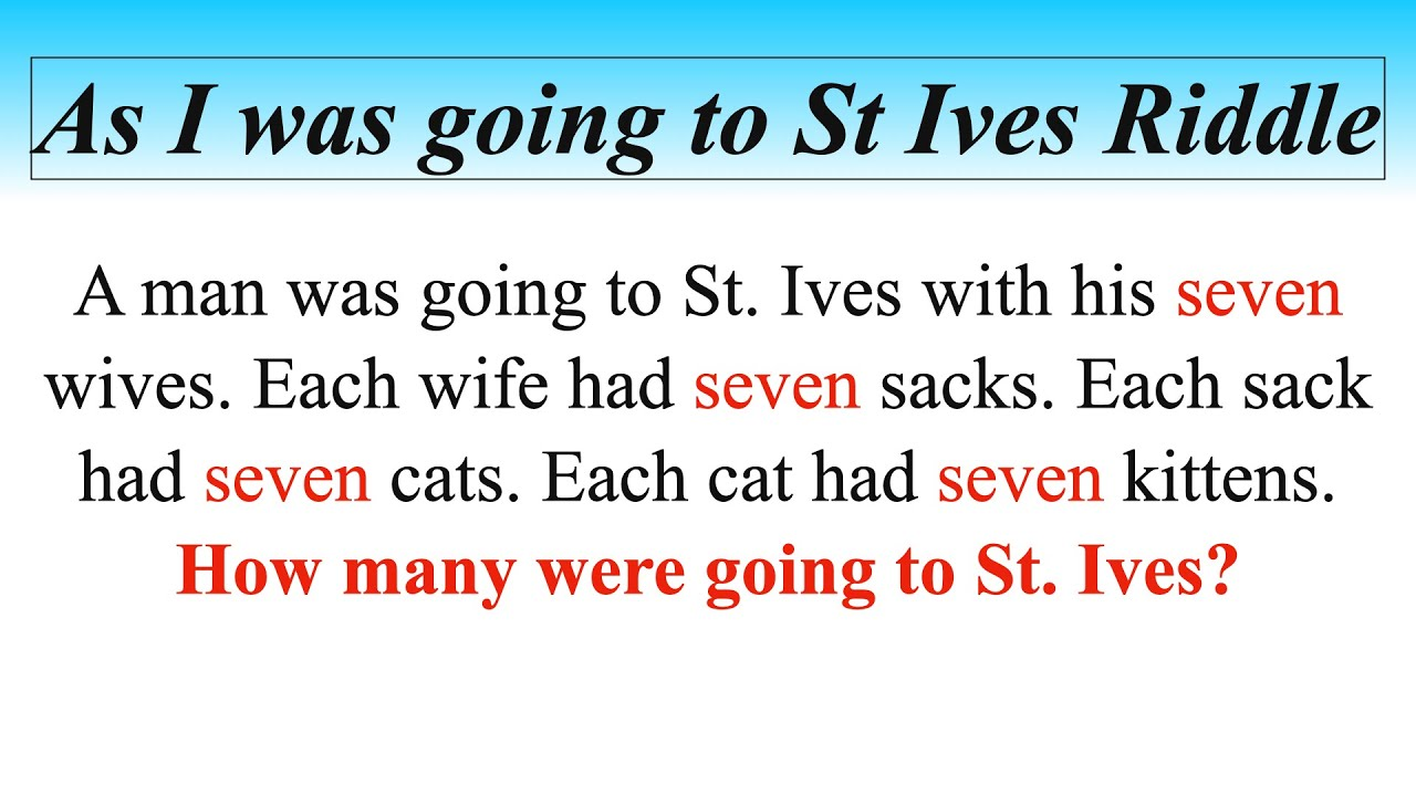 As I Was Going To St Ives Puzzle On My Way To St Ives Solution Explained Youtube