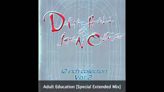 Hall & Oates - Adult Education [Special Extended Mix]