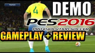 Pro Evolution Soccer 2016 DEMO REVIEW+GAMEPLAY