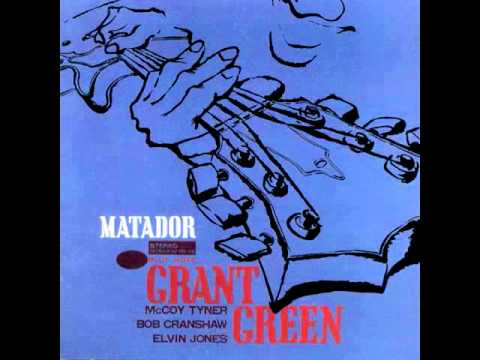 Grant Green - My Favorite Things