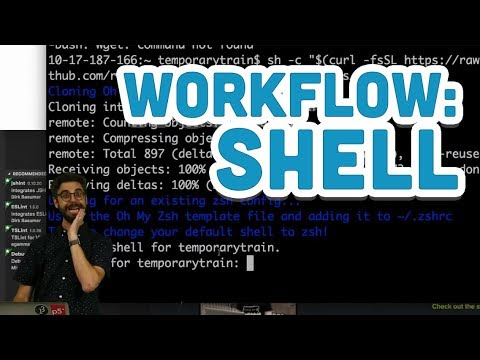 Workflow: Shell