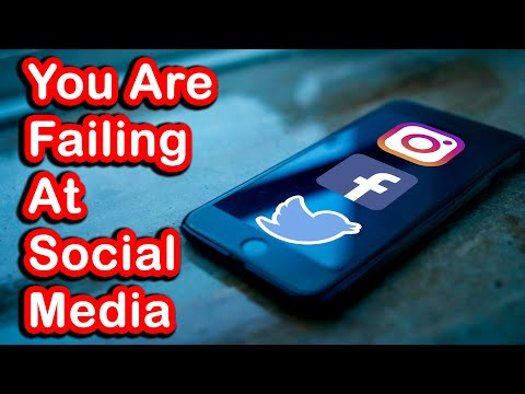 7 Reasons Why You Are Failing At Social Media And What You Can Do About It