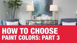 How To Choose Paint Colors: Part 3 - Ace Hardware