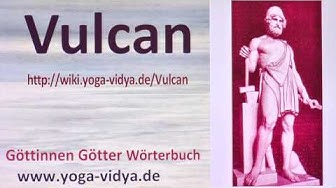 Vulcan - ein griechischer Gott